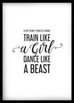 Train Like a Girl, Dance Like a Beast