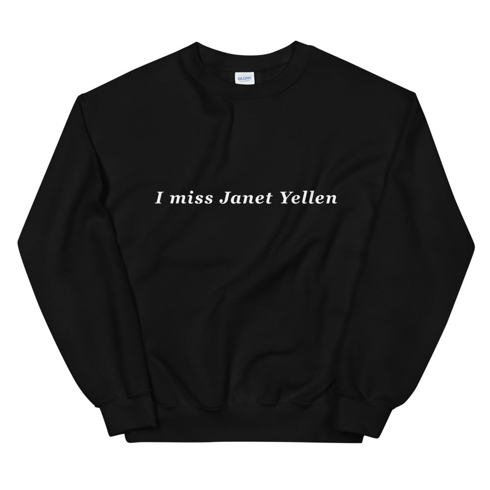 I Miss Janet Yellen Pullover - Finance Is Cool