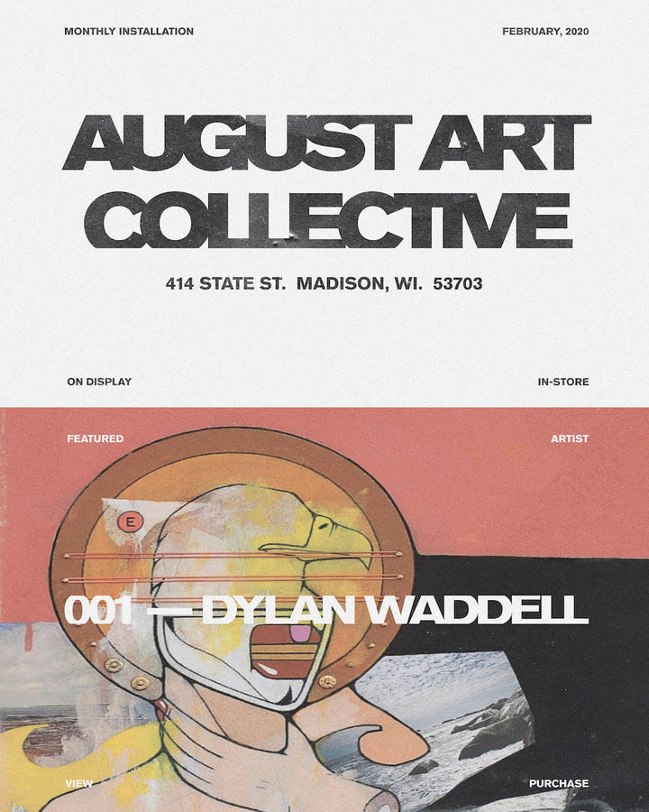 AUGUST ART COLLECTIVE :: 001 feat. Dylan Waddell