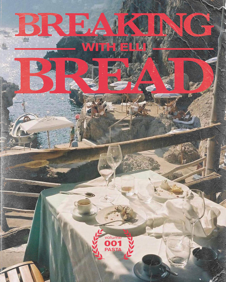 BREAKING BREAD with ELLI V.001 :: PASTA