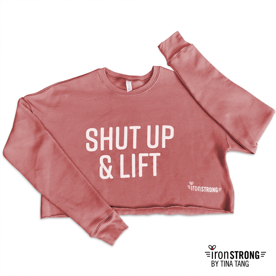 Shut Up & Lift Pink Mauve Crop Sweatshirt