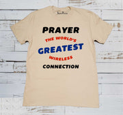 Prayer The World's Createst Wireless Connection Christian T Shirt