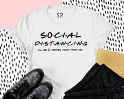 Social Distancing T Shirts 2 Metres Away From you Shirt