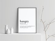 Hangry Definition Art Prints