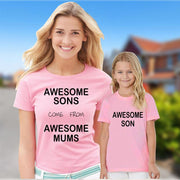 Awesome Sons Come From Awesome Mothers Mummy Mom Matching T shirt