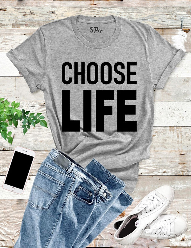 Choose-Life-T-Shirt-Grey