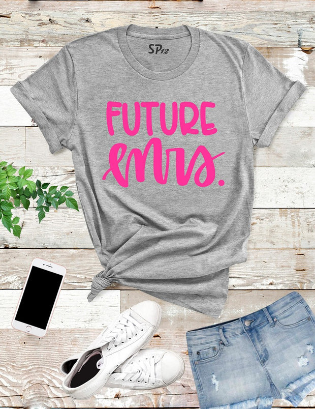 Future-Mrs-T -Shirt-Grey