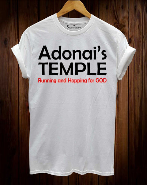 Adonai's Temple Running And Hopping For God Christian Shirt