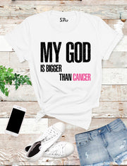 My-God-is-Bigger-Than-cancer-T-Shirt-White