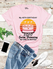 Personalised Social Distancing Birthday T Shirts