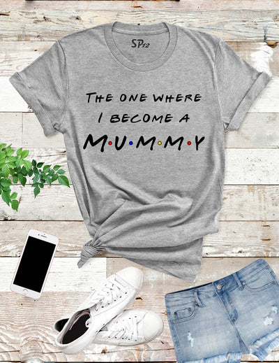 The-One-Where-I-Become-A-Mummy-T-Shirt-Grey