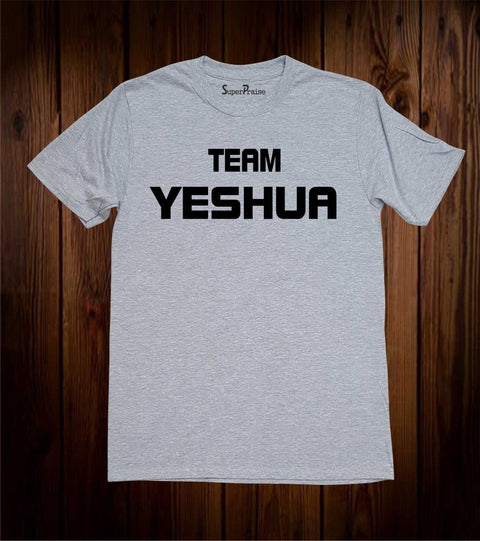 Team Yeshua Christian T Shirt