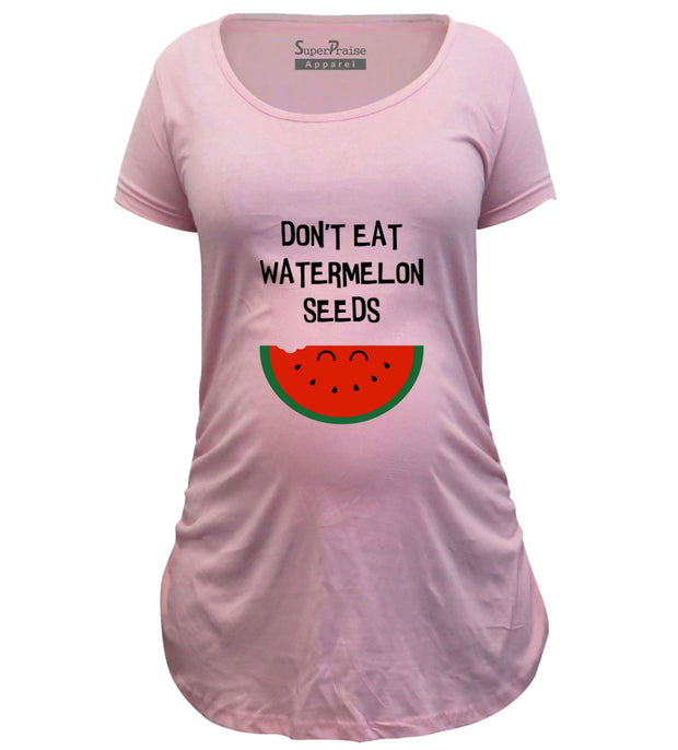 Don't Eat Watermelon Seeds Pregnancy T Shirt