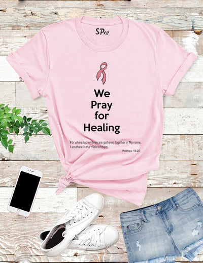 We-Pray-For-Healing-Awareness-T-Shirt-Pink