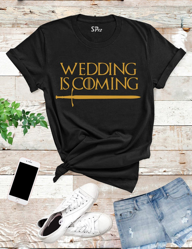 Wedding-is-Coming-T-Shirt-Black