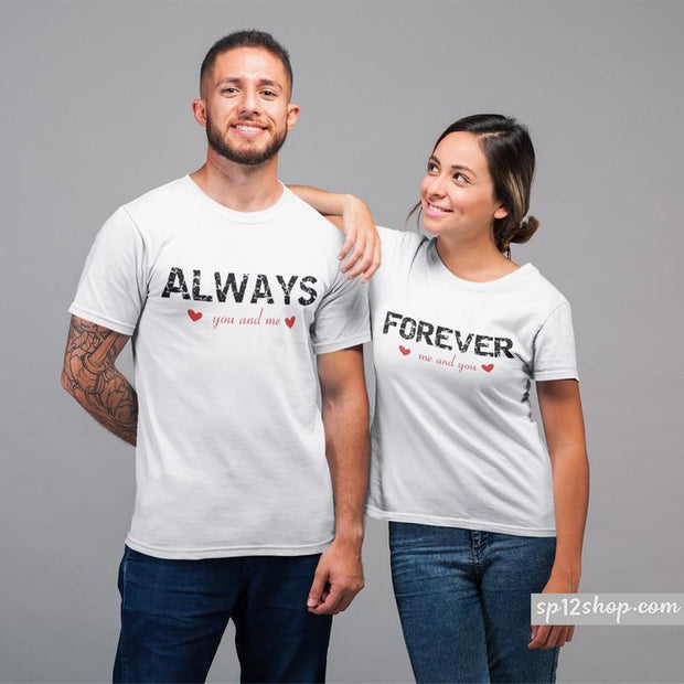 Couple matching shirts Always Forever Me You His & Hers T-shirts