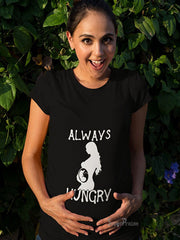 Always Hungry Maternity T Shirt