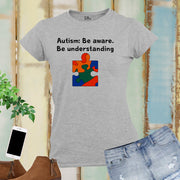 Be Aware Autism Women T Shirt