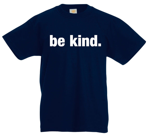 Be Kind Quotes Kids T Shirt