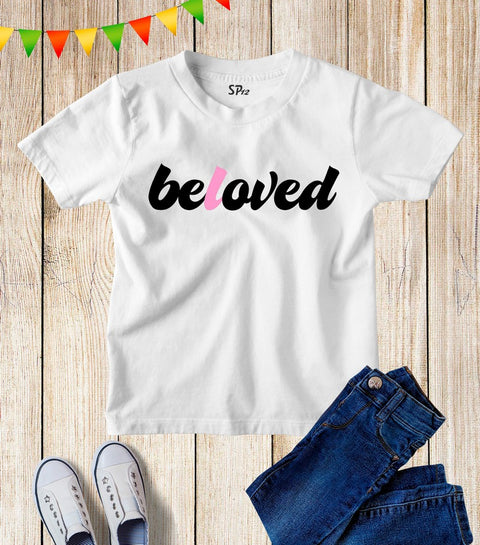 Beloved T Shirt for Kids