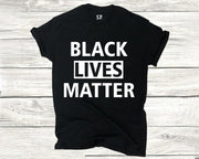 Black Lives Matter T Shirt Black Lives mattter