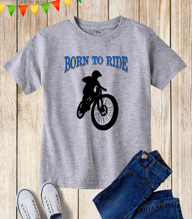 Born To Ride Bicycle Kids T Shirt