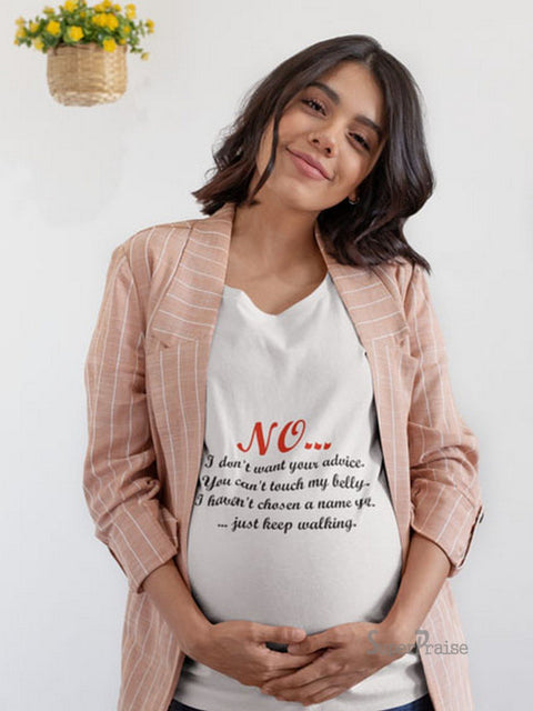 Can't Touch My Belly Pregnancy Maternity T Shirts
