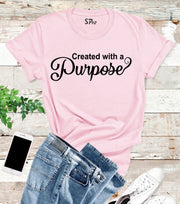 Created With A Purpose Christian T Shirt