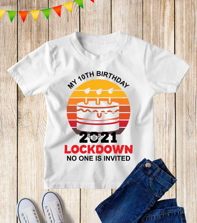 Custom Kids Lockdown Birthday 2021 T Shirt
