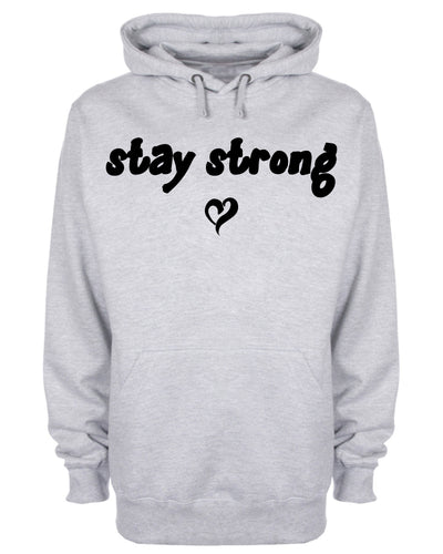 Stay Strong Love Heart Hoodie