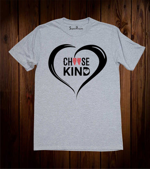 Choose Kind Love Jesus Christian T Shirt