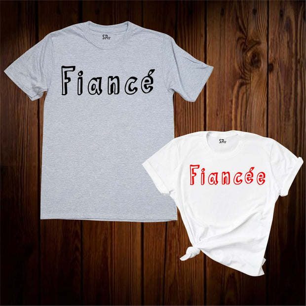 Fiance & Fiancee Couple Matching T Shirt