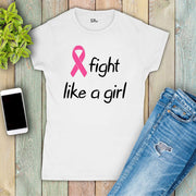 Fight Like A Girl Breast Cancer Women T Shirt