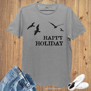 Graphic Funny T shirt Happy Holiday Flying Seagulls Beach