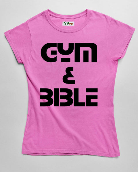 Gym and Bible Fitness Women T Shirt