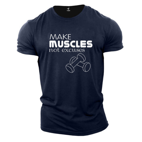 Gym Fitness Crossfit T Shirt Make Muscles Not Excuses