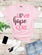 Hope Love Cure Breast Cancer T Shirt