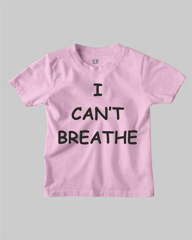 I Can Not Breathe Black lives Matter Kids T Shirt