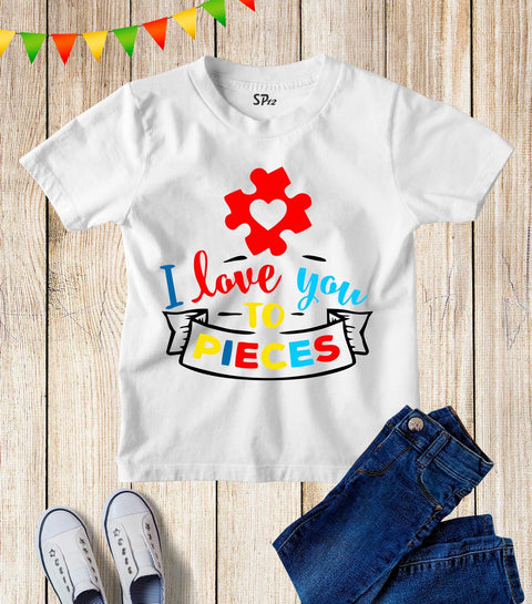 I Love You To Pieces Awareness Kids T Shirt