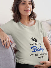 Kick Me Baby Maternity T Shirt