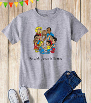 Life with Jesus is Better Kids T Shirt