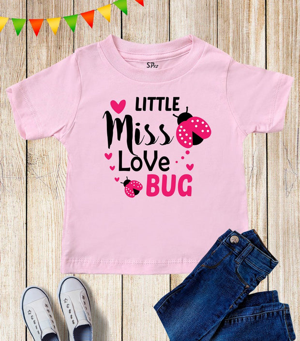 Little Miss Love Bug Kids T Shirt