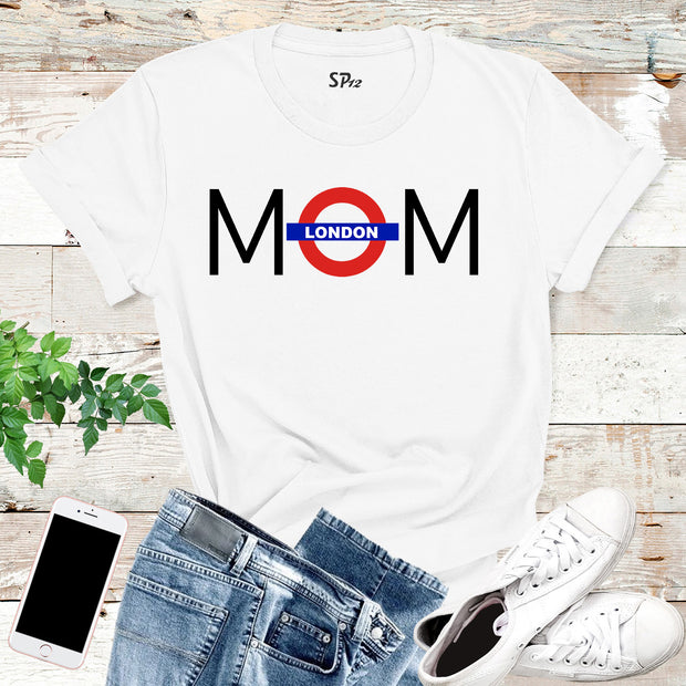 London Mom T Shirt