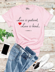 Love is Patient Love Is Kind Bible Verse Christian T shirt