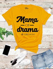 Mama Of Drama Girlmom T Shirt