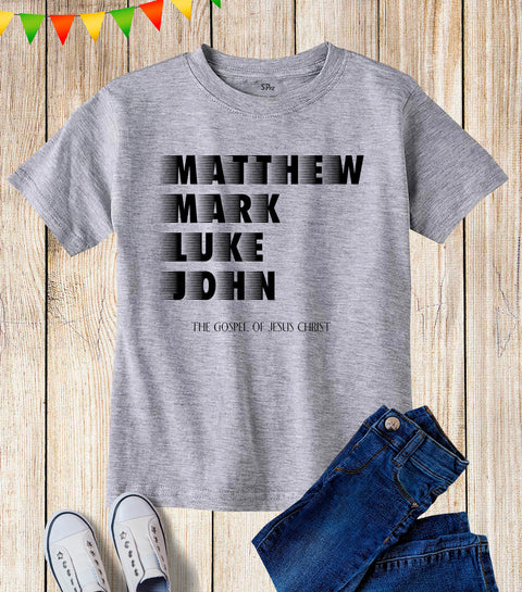 Matthew Mark Luke John Kids T Shirt