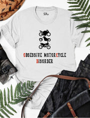Obsessive Motorcycle Disorder T Shirt
