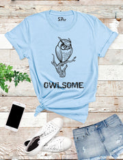Owlsome Funny T Shirt