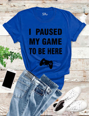 Paused Game T Shirt