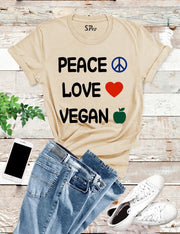 Peace Love Vegan T Shirt